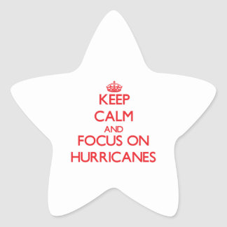 Keep Calm and focus on Hurricanes Stickers