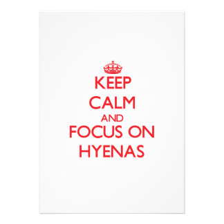Keep calm and focus on Hyenas Personalized Announcements