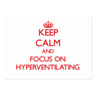 Keep Calm and focus on Hyperventilating Large Business Cards (Pack Of 100)