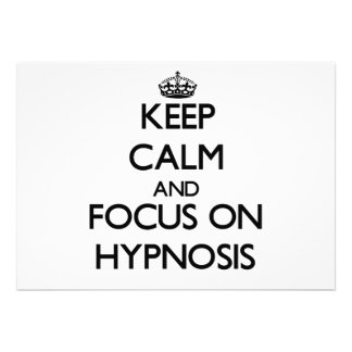 Keep Calm and focus on Hypnosis Announcements