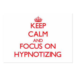 Keep Calm and focus on Hypnotizing Business Card