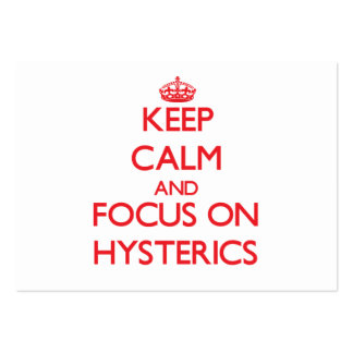 Keep Calm and focus on Hysterics Business Card Template