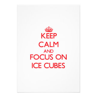 Keep Calm and focus on Ice Cubes Invite