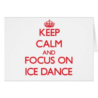 Keep calm and focus on Ice Dance Card