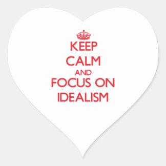 Keep Calm and focus on Idealism Heart Sticker