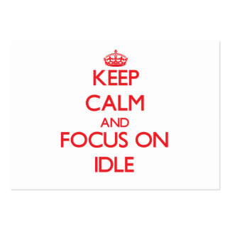 Keep Calm and focus on Idle Large Business Cards (Pack Of 100)