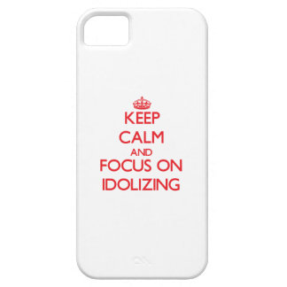 Keep Calm and focus on Idolizing iPhone 5 Covers