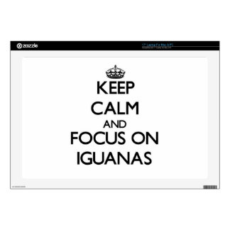 """Keep Calm and focus on Iguanas 17"""" Laptop Decals"""