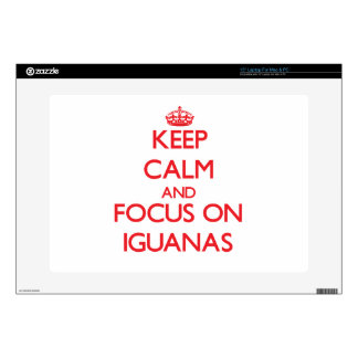 Keep Calm and focus on Iguanas Laptop Decals