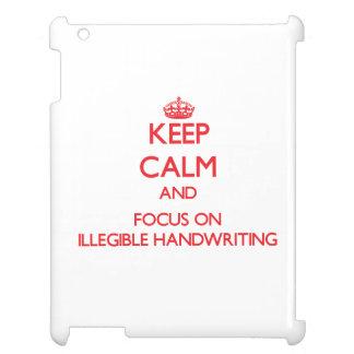 Keep Calm and focus on Illegible Handwriting iPad Case