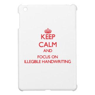 Keep Calm and focus on Illegible Handwriting iPad Mini Covers