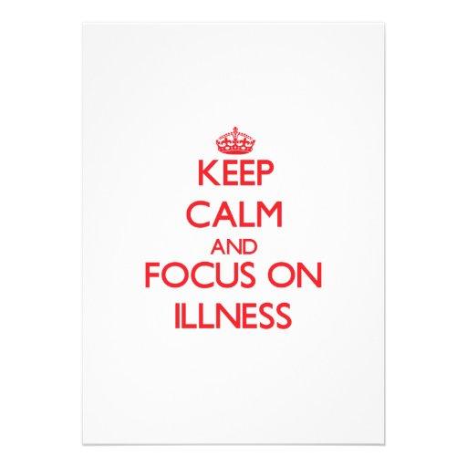 Keep Calm and focus on Illness Custom Announcements