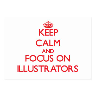 Keep Calm and focus on Illustrators Business Card