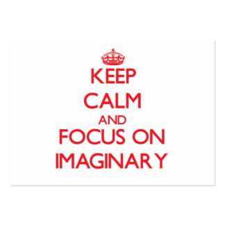 Keep Calm and focus on Imaginary Business Card Templates