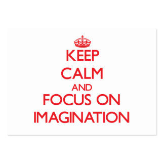 Keep Calm and focus on Imagination Business Card Templates