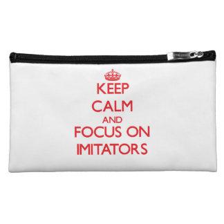 Keep Calm and focus on Imitators Makeup Bag