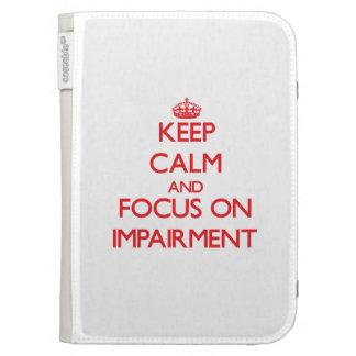 Keep Calm and focus on Impairment Kindle Folio Cases