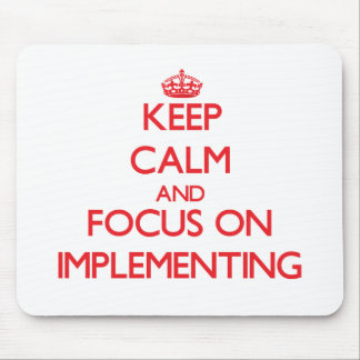 Keep Calm and focus on Implementing Mouse Pad