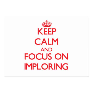 Keep Calm and focus on Imploring Business Card Template