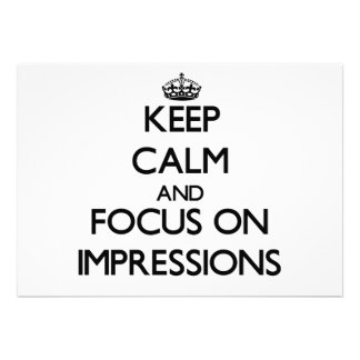 Keep Calm and focus on Impressions Personalized Announcements