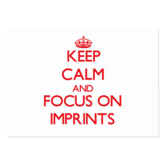 Keep Calm and focus on Imprints Business Cards