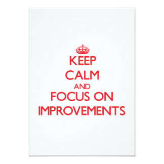"Keep Calm and focus on Improvements 5"" X 7"" Invitation Card"