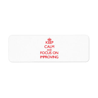Keep Calm and focus on Improving Return Address Labels