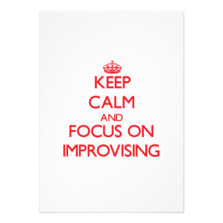 Keep Calm and focus on Improvising Personalized Announcements