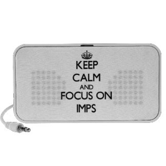 Keep Calm and focus on Imps Travel Speakers