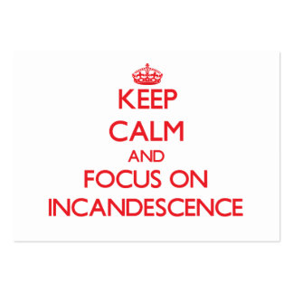 Keep Calm and focus on Incandescence Large Business Cards (Pack Of 100)