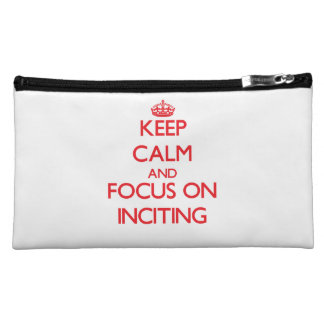 Keep Calm and focus on Inciting Cosmetic Bags
