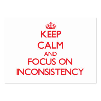 Keep Calm and focus on Inconsistency Large Business Cards (Pack Of 100)