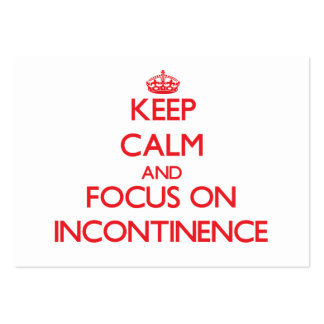Keep Calm and focus on Incontinence Large Business Cards (Pack Of 100)
