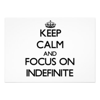 Keep Calm and focus on Indefinite Custom Announcements