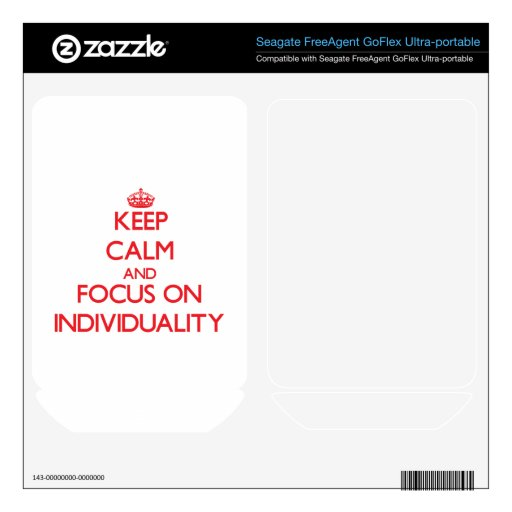 Keep Calm and focus on Individuality FreeAgent GoFlex Decal