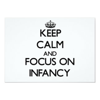 Keep Calm and focus on Infancy 5x7 Paper Invitation Card
