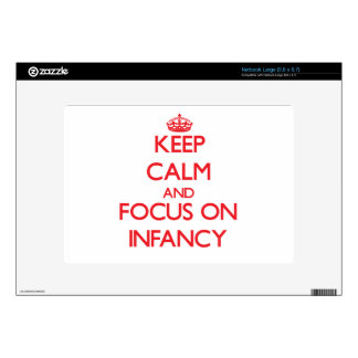 Keep Calm and focus on Infancy Skin For Large Netbook
