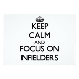 Keep Calm and focus on Infielders 5x7 Paper Invitation Card