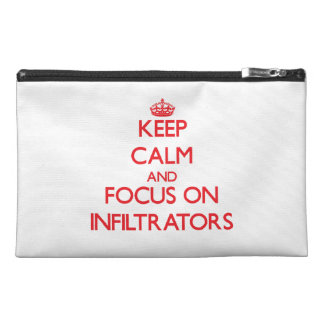 Keep Calm and focus on Infiltrators Travel Accessory Bag