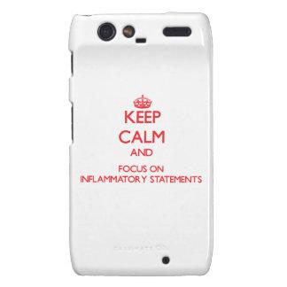 Keep Calm and focus on Inflammatory Statements Motorola Droid RAZR Cases