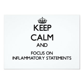 Keep Calm and focus on Inflammatory Statements Personalized Invitations