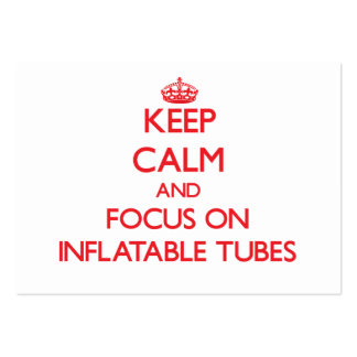 Keep Calm and focus on Inflatable Tubes Large Business Cards (Pack Of 100)