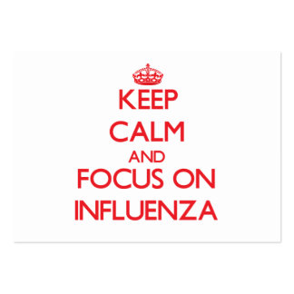 Keep Calm and focus on Influenza Business Cards