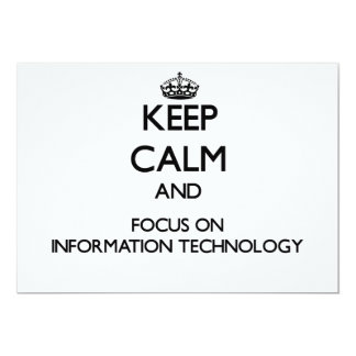 Keep Calm and focus on Information Technology 5x7 Paper Invitation Card