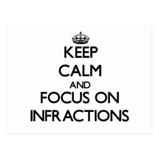 Keep Calm and focus on Infractions Postcard