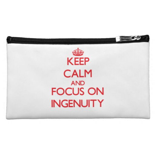 Keep Calm and focus on Ingenuity Cosmetics Bags