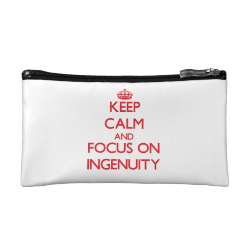 Keep Calm and focus on Ingenuity Makeup Bag