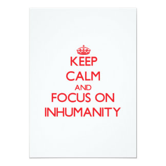 "Keep Calm and focus on Inhumanity 5"" X 7"" Invitation Card"
