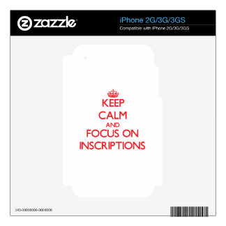 Keep Calm and focus on Inscriptions iPhone 3GS Skin