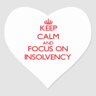 Keep Calm and focus on Insolvency Sticker